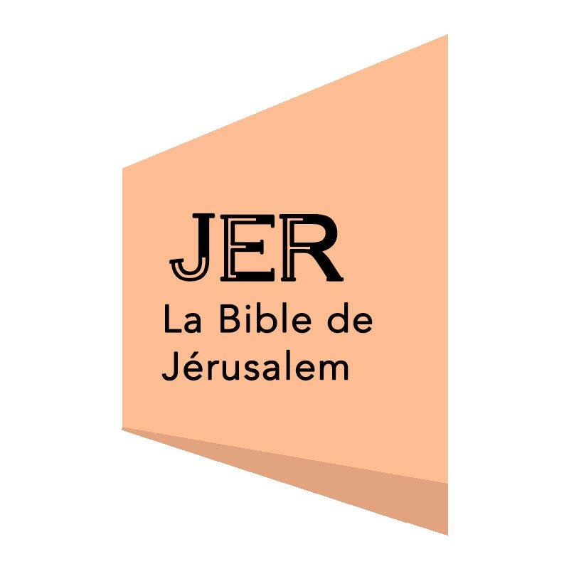 LA BIBLE DE JERUSALEM (JER)