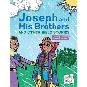 Joseph and His Brothers and Other Bible Stories