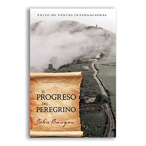 El Progreso del Peregrino / Pilgrim's Progress