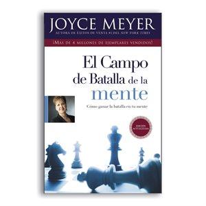 El Campo de Batalla de la Mente: Ganar la Batalla en su Mente (Spanish Edition)