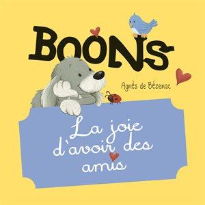 Boons – La Joie d'Avoir des Amis