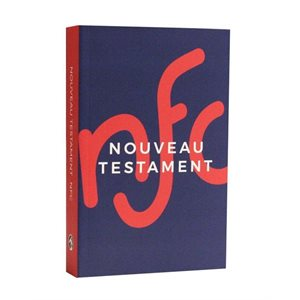 Nouveau Testament, Version Nouvelle Français Courant (NFC)