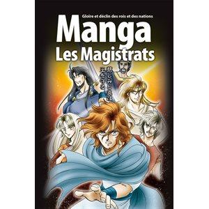 La Bible Manga : Tome 2, Les Magistrats - Gloire et déclin des rois et des nations