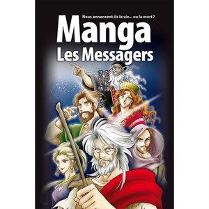 La Bible Manga : Tome 3, Les messagers - Nous annoncent-ils la vie... ou la mort ?