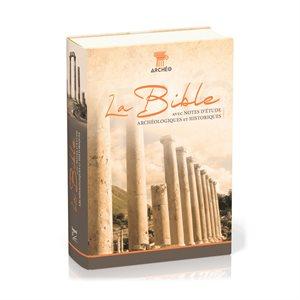 LA BIBLE - SEGOND 21 (ARCHEOLOGIE RIGIDE ILLUSTREE)