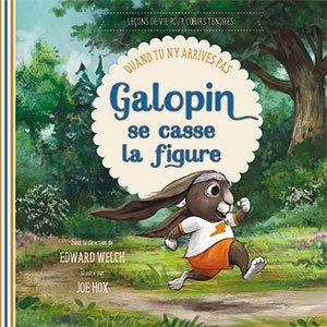 Galopin Se Casse La Figure - Quand Tu n'y Arrives Pas