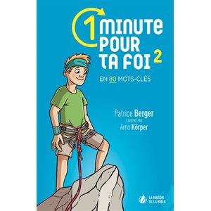 1 Minute pour ta Foi (Volume 2) - En 80 mots-clés