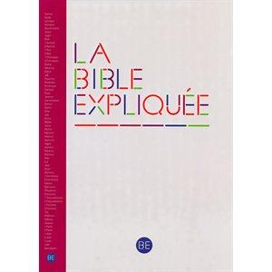 La Bible Expliquée - Francais Courant Sans Les Livres Deutérocanoniques