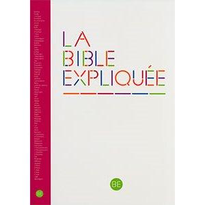 La Bible Expliquée Ed. Catholique (avec les livres deutérocanoniques)