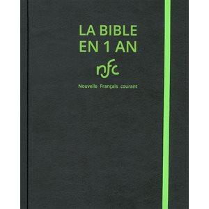 La Bible en 1 an - Version Nouvelle Français Courant (NFC) - Couverture souple noire