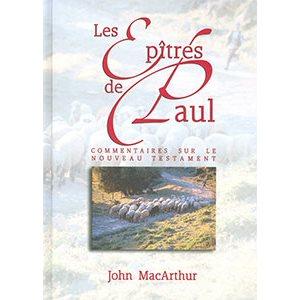 Les épîtres de Paul (Commentaires sur le Nouveau Testament)
