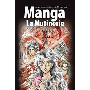 La Bible Manga : Tome 1, La Mutinerie - Anges et humanité en rébellion ouverte !