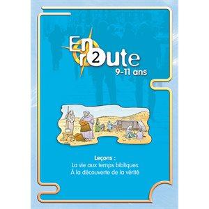En Route Vol 2 - La vie aux temps bibliques, À la découverte de la vérité