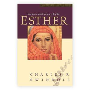 Esther - Une femme remplie de force et de grâce