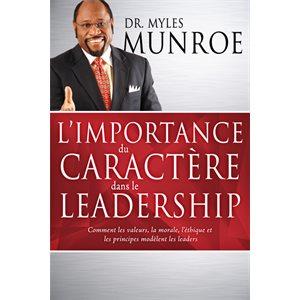 L'Importance du Caractère dans le Leadership